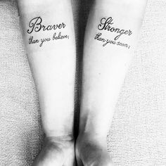 tattoo reads: braver than you think, stronger than you seem