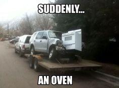 Suddenly... An Oven