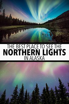 The Best Place Places To See The Northern Lights In Alaska Alaska Cruise, Alaska Travel, Travel Usa, Alaska Trip, Alaska Northern Lights, See The Northern Lights, Places To Travel, Places To See, Travel Pics