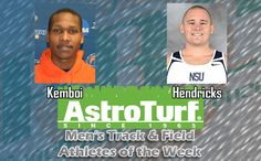 Clayton State's Kemboi, NSU's Hendricks Named Men's Track AstroTurf Athletes of the Week