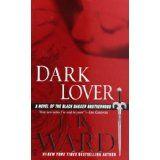 Dark Lover (Black Dagger Brotherhood, Book 1) (Mass Market Paperback)By J. R. Ward