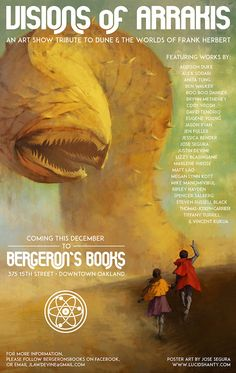 'Visions of Arrakis', An Art Show Tribute to the Sci-Fi Worlds of 'Dune' at Bergeron's Books in Oakland, California