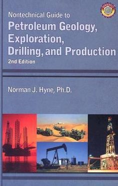 Nontechnical Guide to Petroleum Geology, Exploration, Drilling, and Production   @ Campus Book Rentals