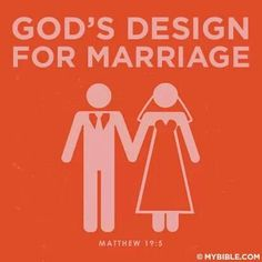 God's design for marriage , and written in the bible.