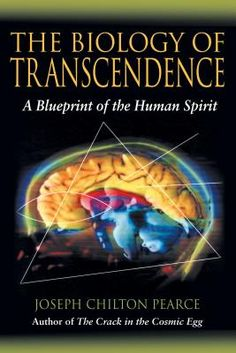 Buy The Biology of Transcendence: A Blueprint of the Human Spirit by Joseph Chilton Pearce and Read this Book on Kobo's Free Apps. Discover Kobo's Vast Collection of Ebooks and Audiobooks Today - Over 4 Million Titles! Earth Science, Life Science, Cosmic Egg, Mind Unleashed, Book Annotation, Most Popular Books, Free Ebooks, Reading Online, Biology