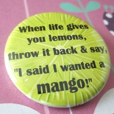 "anything with ""mango"" in it makes me smile."