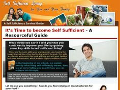 Self Sufficient Living for You and Your Family