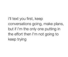 quotes, effort, and text image Real Talk Quotes, Fact Quotes, Tweet Quotes, Mood Quotes, Quotes To Live By, Life Quotes, Sad Crush Quotes, Qoutes, Quotes Deep Feelings