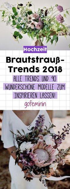 Brautstrauß-Trends 2018: Das sind die schönsten Hochzeitssträuße des Jahres! #brautstrauß #brqautstraußideen #hochzeitsstrauß