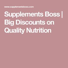 Supplements Boss | Big Discounts on Quality Nutrition