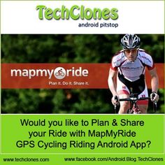 Would you like to Plan & Share your Ride with MapMyRide GPS Cycling Riding Android App?
