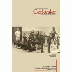 Geçmişten Geleceğe Çerkesler; Kültür, Kimlik ve Siyaset   KAFDAV Yayıncılık İşletmesi