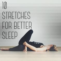 Sleep Remedies 10 Stretches for Better Sleep - Zzzzz's We all want a good night's rest, but it doesn't always come easily. With such busy lives, it's a wonder that we have sleep issues. You would think we would be so exh… Bikram Yoga, Yin Yoga, Yoga Meditation, Yoga Fitness, Health Fitness, Bedtime Yoga, Sleep Yoga, Bedtime Stretches, Insomnia Help