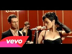 Maroon 5 - If I Never See Your Face Again ft. Rihanna.