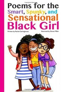 Poems for the Smart, Spunky, and Sensational Black Girl book review.