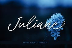 Juliane Brushscript - modern calligraphy style and features beautiful swashes