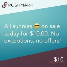 All Sunnies $10 4th of July sale! All glasses are $10! Accessories Glasses