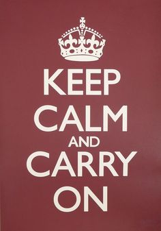 In WWII the King told the British to Be Calm with Keep Calm and Carry On posters. We stock Keep Calm and Carry On Home decor, gifts, accessories & more. Keep Calm Carry On, Frases Keep Calm, Affiches Keep Calm, Keep Calm Posters, Blue Poster, My Motto, Bulletins, The More You Know, Home Trends