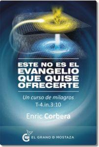 Este-no-es-el-evangelio-que-quise-ofrecerte-Enric-Corbera