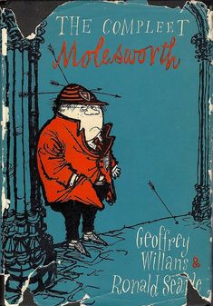 """The Compleet Molesworth by Geoffrey Williams with ilustration by Ronald Searle """"Excellent,excellent Searle."""" KB"""