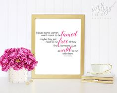 Maybe Some Women | Meant to be Tamed Printable Quote | Someone Just as Wild Movie Print | Sex and the City Digital Download | Fashion Quote