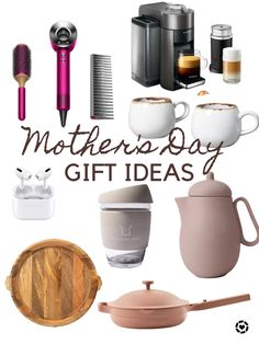 Mother's Day Gift ideas from beauty, to kitchen and more...