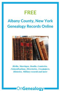 Albany New York genealogy records online free #OnGenealogy Birth records, death records, marriage records, cemetery records, naturalization records, military records, directories,histories, and more Free Genealogy Sites, Genealogy Research, Court Records, Marriage Records, Marriage License, Albany New York, Cemetery Records, Military Records