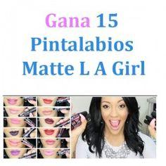 Gana 15 #Pintalabios Matte L A Girl ^_^ http://www.pintalabios.info/es/sorteos-de-youtube/view/es/147 #Internacional #Sorteo #Maquillaje