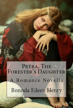 BOOK REVIEW: Petra, The Forrester's Daughter, A Romance Novella by Ronnda Eileen Henry | Indie's Review