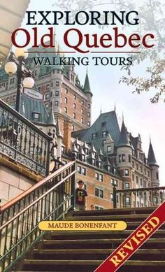 """Read """"Exploring Old Quebec Walking Tours-Revised Edition"""" by Maude Bonenfant available from Rakuten Kobo. Quebec is one of the most visited cities in North America, for good reason—it has a unique charm. A romantic city, it at. Old Quebec, Montreal Quebec, Quebec City, Romantic Vacations, Romantic Travel, Dream Vacations, Alberta Canada, Vancouver, Places To Travel"""