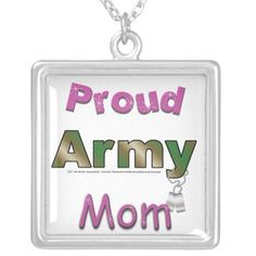 Proud Army Mom Necklace http://www.zazzle.com/proud_army_mom_necklace-177637478291176574?rf=238756979555966366&tc=PtMPrssFmsGftHer  ~  Are you the proud mom of someone in the Army? Then show off that pride !