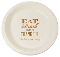 Eat Drink Be Thankful Plastic Plates