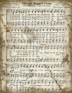 The Old Rugged Cross Sheet Music Christian Hymn by VrVGraphics Church Songs, Church Music, Vintage Sheet Music, Piano Sheet Music, Music Sheets, Gospel Music, Music Lyrics, Gospel Lyrics, Sheet Music Crafts