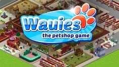 If you like cute and furry animals as well as games, Wauies browser game is definitely something to check out. As expected, you can run your own pet store. Burger King Logo, Pet Store, Product Launch, Games, Pets, Check, Animals, Shopping, Animales
