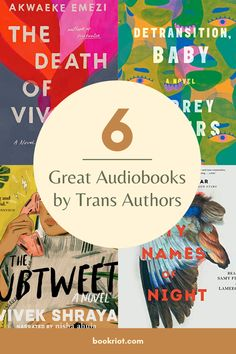 Explore some of the great audiobooks by trans authors on the shelves now, including memoir, debut, and contemporary fiction works.