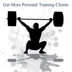 Get More Personal Training Clients | Fitness Marketing | The PTDC