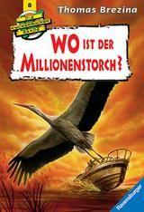 """Thomas Brezina Die Knickerbocker Bande """"Wo ist der Millionenstorch?"""""""