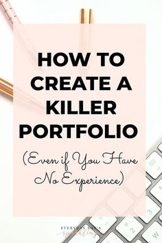 Learn how to create a portfolio (even if you have no experience). If you're a service provider or a freelancer, it pays to have a solid portfolio. Your portfolio will show potential clients that you have the experience and skills to handle their project. Creating A Portfolio, Writing Portfolio, Business Design, Business Tips, Online Business, How To Start A Blog, How To Make Money, You Better Work, Portfolio Design