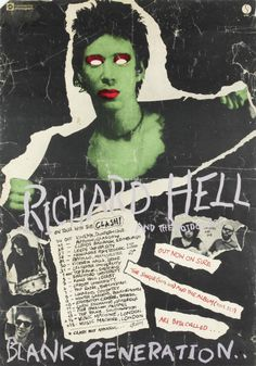 """poster for Richard Hell and the Voidoids' 1977 tour with The Clash. Richard was not a fan of this poster, or its all too predictable blank-eyed """"Frankenstein"""" treatment of him as an avatar of punk rock. Rock Posters, Band Posters, Concert Posters, Music Posters, Collage Poster, Les Aliens, Magazin Covers, Punk Poster, Punk Art"""