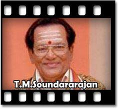 Tamil Karaoke Song SONG NAME - Deivathin Thereduthu Deviyai Thedu MOVIE/ALBUM - Paatum Bharathamum SINGER(S) - T.M.Soundarajan LANGUAGE - Tamil