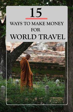 15 WAYS TO MAKE MONEY FOR WORLD TRAVEL Goa Travel, Venice Travel, Hawaii Travel, Wanderlust Travel, Budget Travel, Travel Usa, Central America, South America, Travel Guides