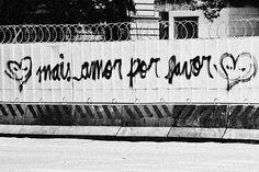 mais amor menos grades, por favor
