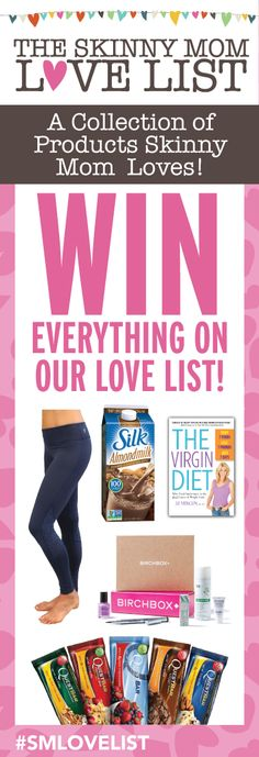 """All the things the """"Skinny Mom Team"""" loves....and wants to share with a lucky winner!"""