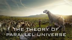 The Theory of Parallel Universe - BBC Documentary 2017