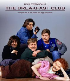 "The Doormouse House: Ron Swanson's ""The Breakfast Club"""