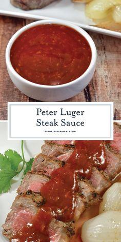 Copycat Peter Luger Steak Sauce Homemade Steak Sauce Recipe - The best homemade steak sauce is this Peter Luger Steak Sauce! Sweet and spicy, rich and decadent, it complements the best piece of meat and even chicken! Steak Sandwich Sauce, Best Steak Sauce, Best Sauce Recipe, Steak Sauce Recipes, Sandwich Sauces, Best Beef Recipes, Sweet Sauce, Cooking Recipes, Recipes