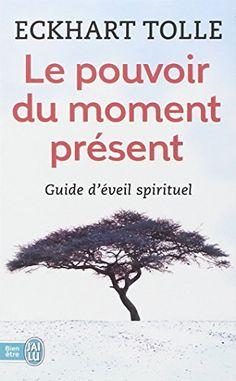 Le pouvoir du moment présent - Guide d'éveil spirituel de Eckhart Tolle http://www.amazon.fr/dp/2290020206/ref=cm_sw_r_pi_dp_qbxUub0KXSDS6