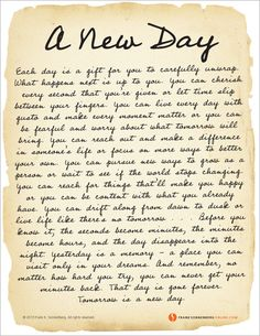 A New Day (Poster) beautiful words Words Quotes, Wise Words, Me Quotes, Sayings, Qoutes, Sobriety Quotes, Quotable Quotes, Happy Quotes, Motivational Quotes
