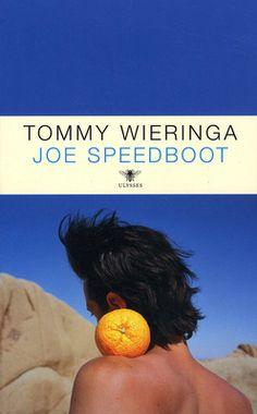 // Tommy Wieringa - Joe Speedboot // Een gehandicapte jonge schrijver in een afgelegen dorp ontwikkelt zich door de komst van Joe Speedboot tot een vooraanstaand armworstelaar. De lotgevallen van de vrienden worden verteld; de meest absurde scènes volgen elkaar op.