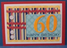 Male Stripes 60th Birthday Card on Craftsuprint designed by Kylie-Jayne Blacklaws - made by Cheryl French - Printed onto glossy photo paper. Attached base image using ds tape. Built up image with 1mm foam pads.  - Now available for download!